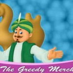 Story for Kids : The Greedy Merchant
