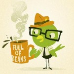 Idiom : Full of beans