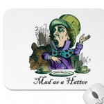 Idiom : as Mad as a Hatter