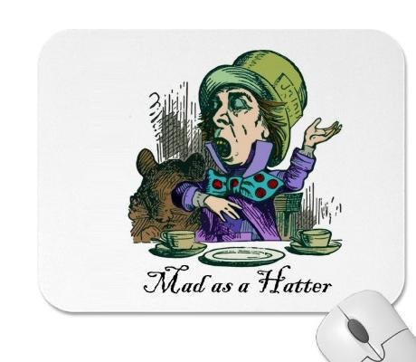 Common Expressions : as Mad as a Hatter